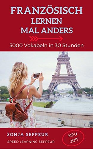 [Amazon] Französisch lernen mal anders - 3000 Vokabeln in 30 Stunden kostenlos