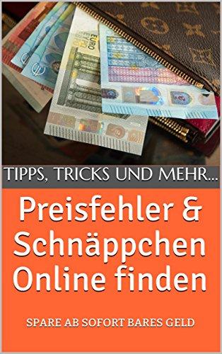 [Kindle] Preisfehler und Schnäppchen Online finden: Spare ab sofort...