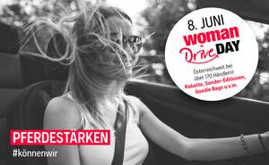 Woman Drive Day - Coole Aktionen, Rabatte, Specials & Goodie Bags
