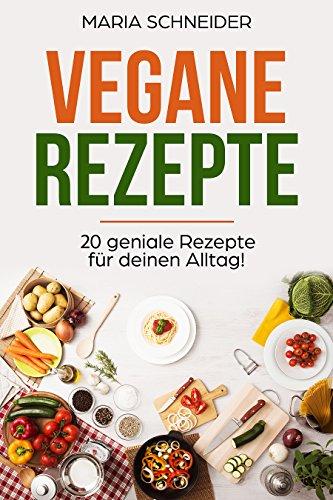 Vegane Rezeptsammlung - kostenloses kindle Ebook