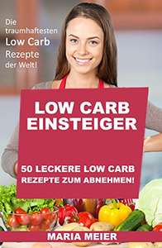 Low Carb Rezeptsammlung - Gratis Ebook