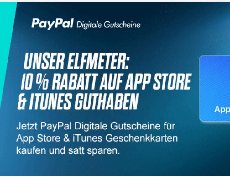 10 % auf App Store & iTunes. Von PayPal Digitale Gutscheine