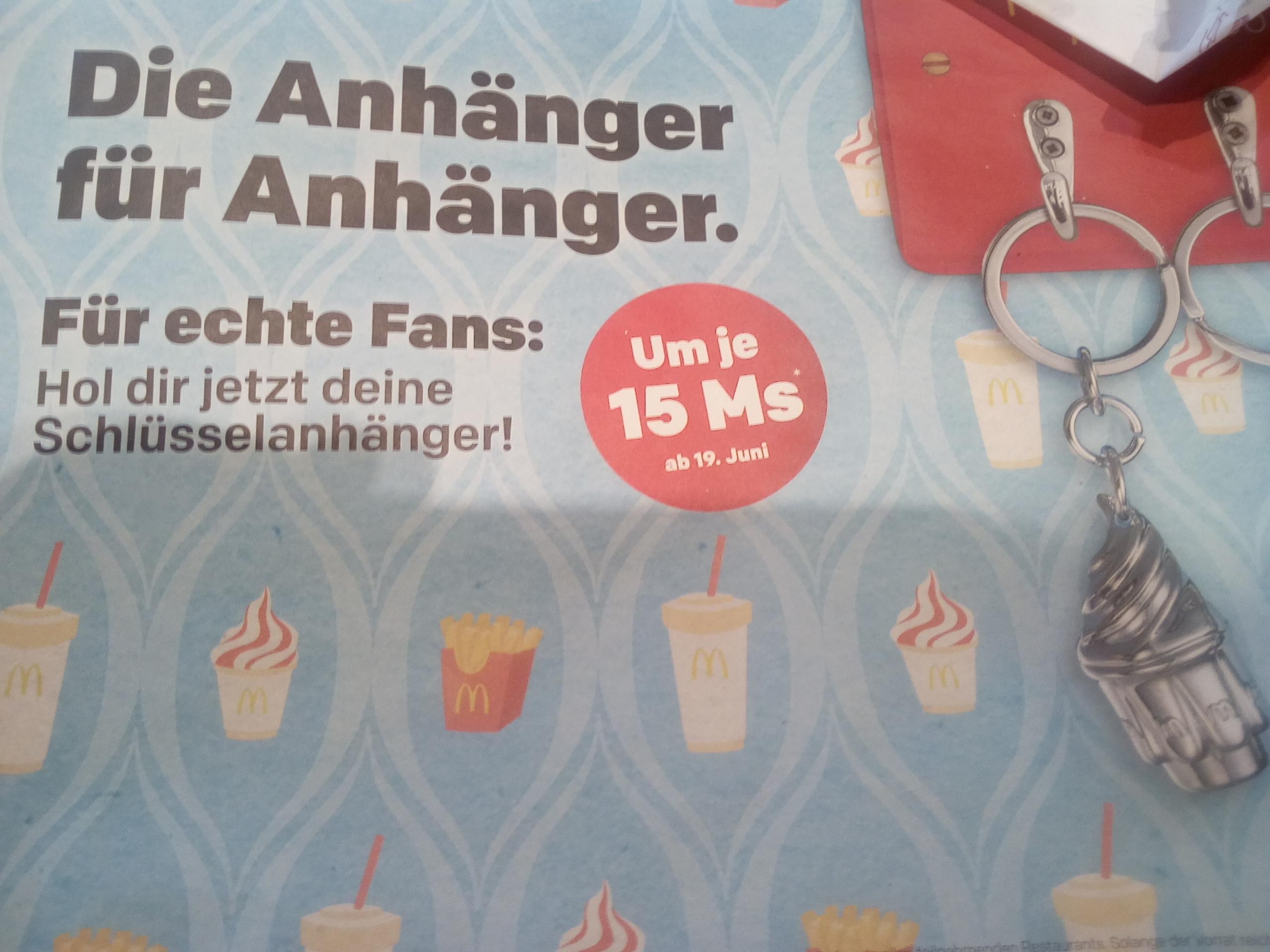 für McDonalds werben: um -15 Ms. Schlüsselanhänger ab 19. Juni