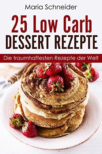 Low Carb Dessert Rezeptbuch - kostenlos
