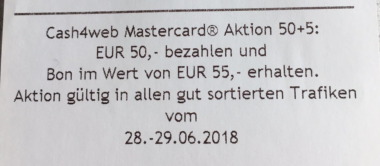 cash4web Aktion bei Trafiken: € 50,- bezahlen -> € 55,- Bon erhalten (€ 5,- geschenkt)
