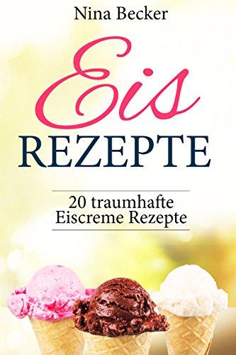 Leckere Eis Rezepte als gratis Ebook