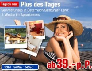 """""""Plus des Tages"""" - 1 Woche """"Sommerurlaub"""" in Österreich ab 39€ p.P."""