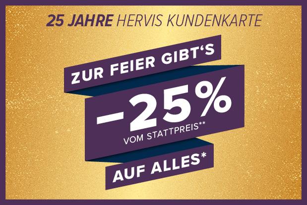 -25% AUF ALLES*