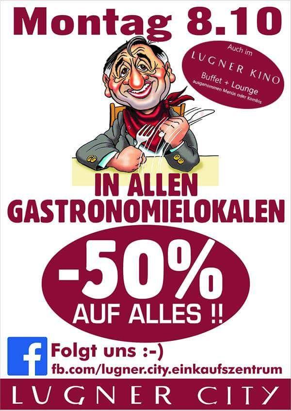 Lugner City: -50% in allen Gastranomielokalen am 8.10.