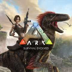 (PS4/XBOX/STEAM) -  ARK: Survival Evolved (PS+/LIVE GOLD/STEAM)*