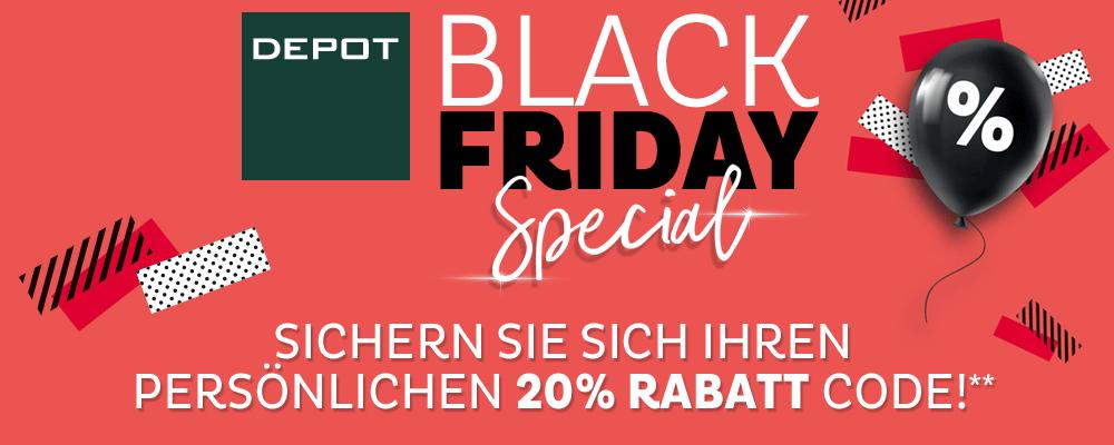 Depot Black Friday - 20% Rabatt auf alles - nur am 23. November