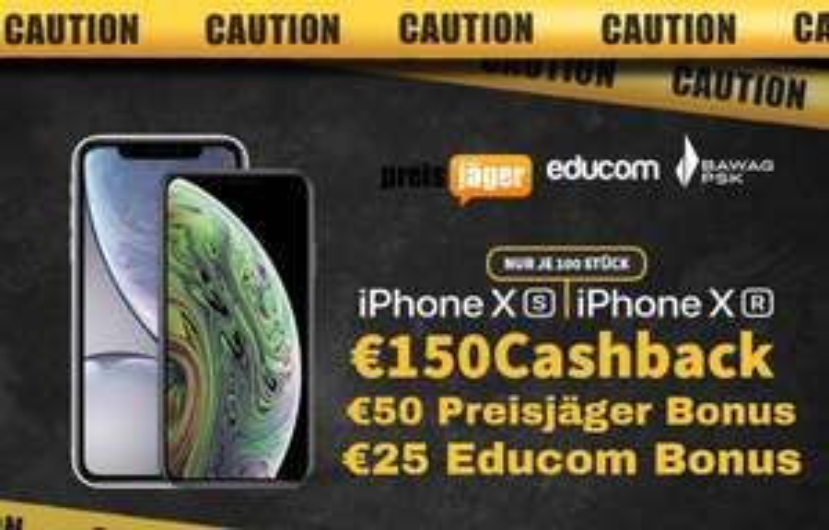 Educom-Preisjäger-Special - durch 200 € Cashback - iPhone XS um 899 € - iPhone XR um 599 € - Bestpreise + 25 € Startbonus