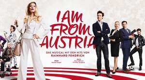 I AM FROM AUSTRIA im Raimund Theater: 30% Rabatt auf alle Tickets