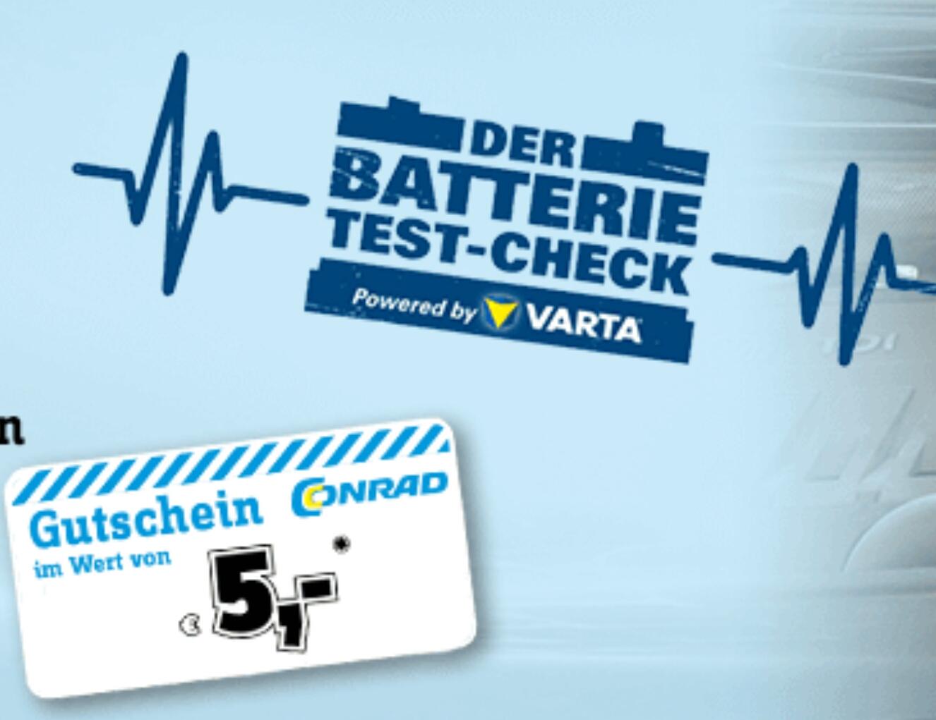 [Info] Conrad GRATIS Autobatterie überprüfen und bei zurückgabe 5€ Gutschein ab 5€ MBW bekommen