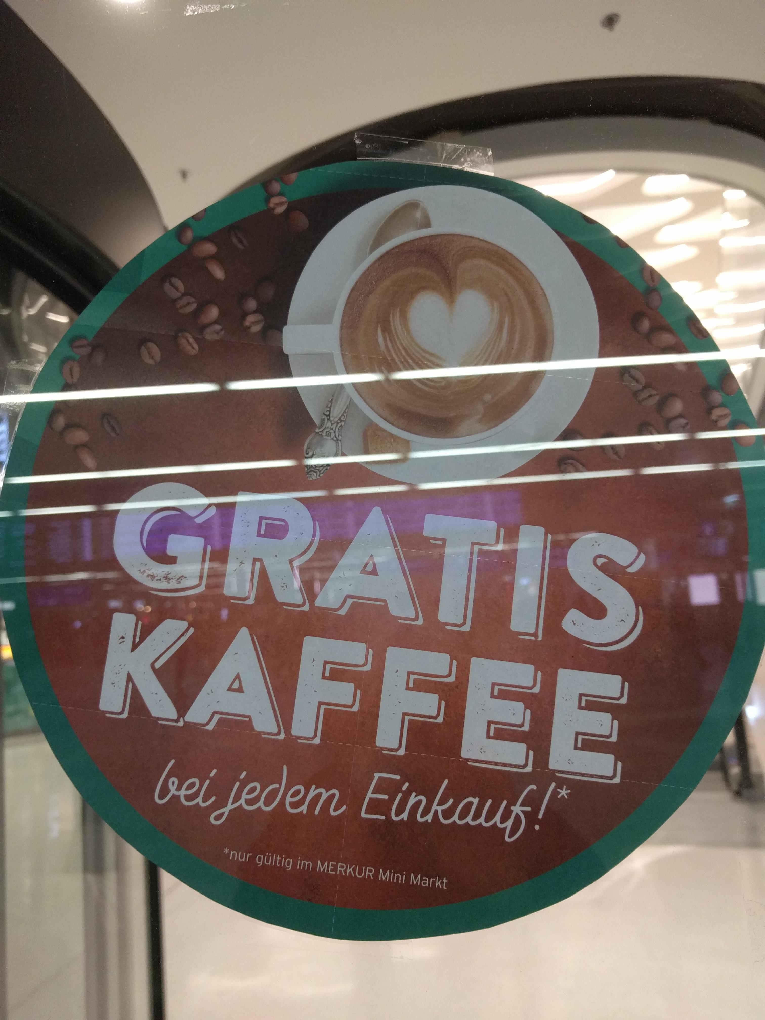 Gratis Kaffee zu jedem Einkauf bei Merkur Mini Markt Wien Hbf