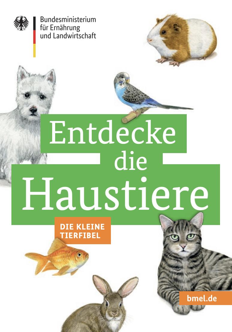 BMEL: Entdecke die Haustiere - Die kleine Tierfibel als PDF