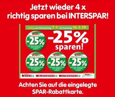 Spar / Interspar / Eurospar / Spar Gourmet -25% Rabatt auf 4 Artikel je Einkauf von 7.3. bis 16.3.