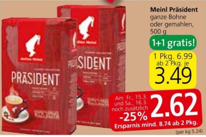 [Spar] Julius Meinl Präsident ganze Bohne oder gemahlen (1+1 gratis + 25% Rabatt)