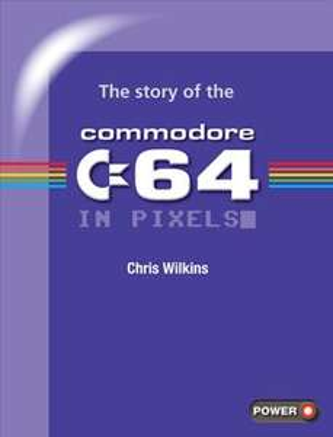 [FusionRetroBooks] The story of the Commodore 64 in pixels (PDF) kostenlos