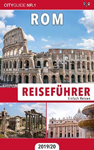 Reiseführer Rom: Einfach Reisen 2019/20 — Bonus: Italienisch Wörterbuch für Touristen Kindle Ausgabe