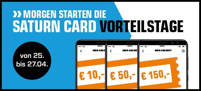 Saturn Card Vorteilstage mit 10€, 50€ und 150€ Gutschein - nur vom 25. bis zum 27. April