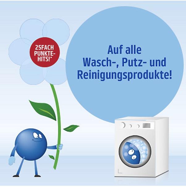 25fach Punkte auf alle Wasch-, Putz, und Reinigungsprodukte