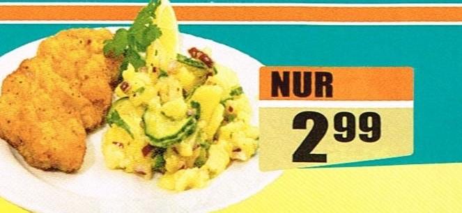 3./4.Mai, 2,99 Euro (Wiener Schnitzel + Kartoffelsalat): Heidenreichsteiner Str. 27, 3830 Waidhofen/Thaya
