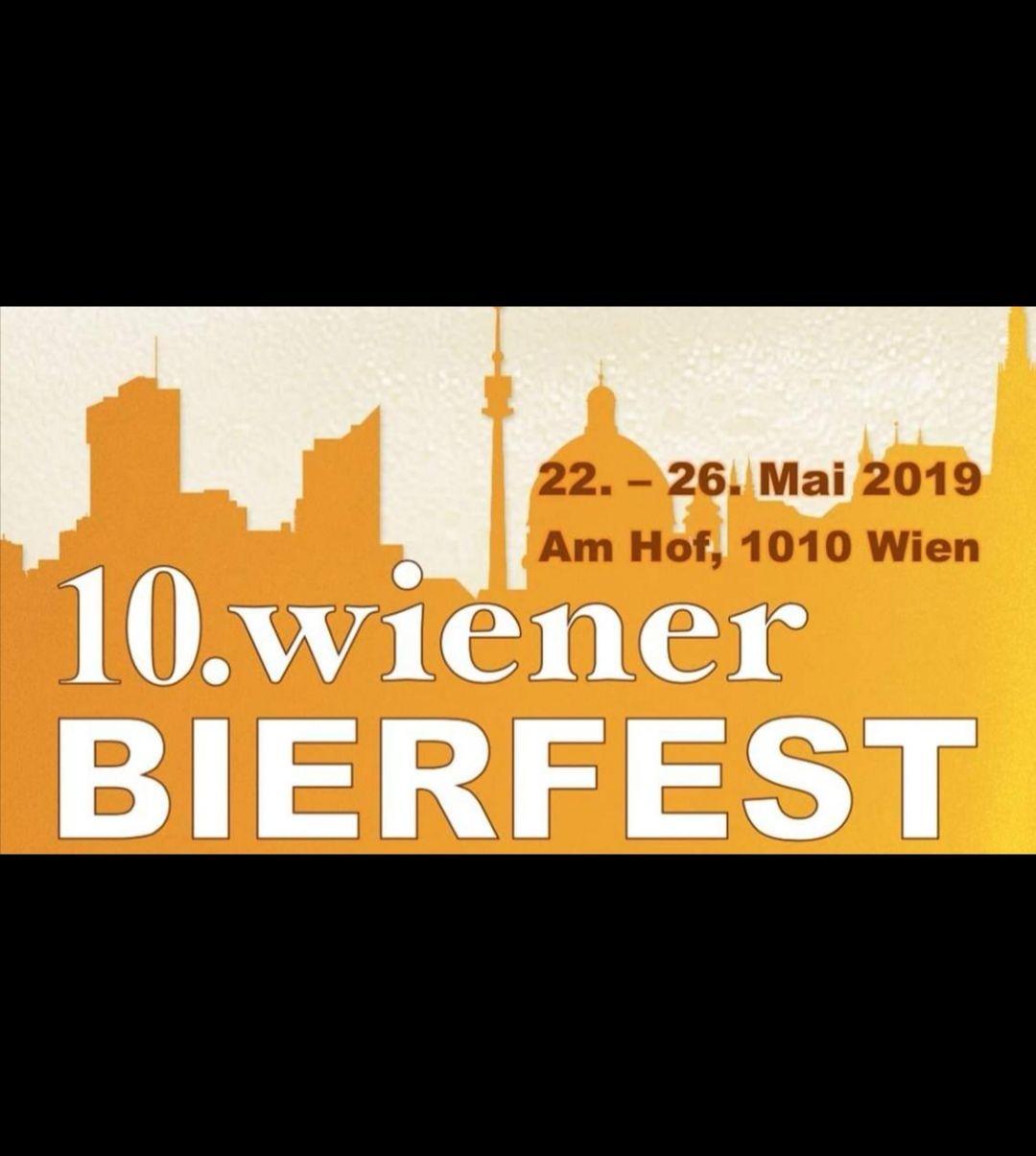 10. Wiener Bierfest - > für Bierfreunde :-). 22-26.5