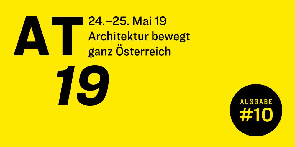 Architekturtage 2019 - Gratis Eintritt, österreichweit dutzende Stationen