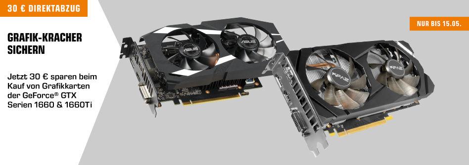 [SATURN] GeForce® GTX Serien 1660 & 1660Ti (30€ Direktabzug)