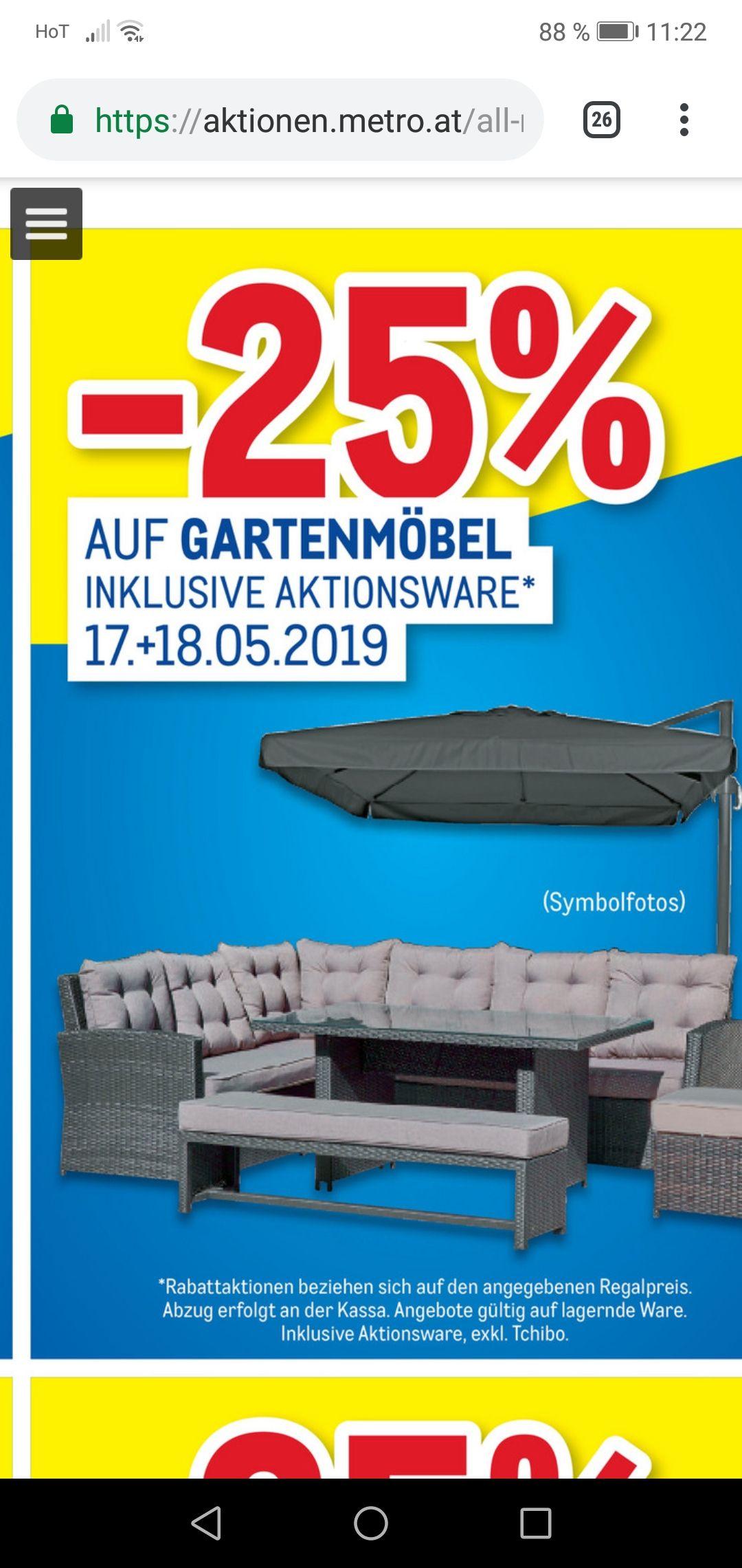 Metro 25 Prozent auf Garten Möbel + Griller und Zubehör (jeweils incl Aktions Ware)