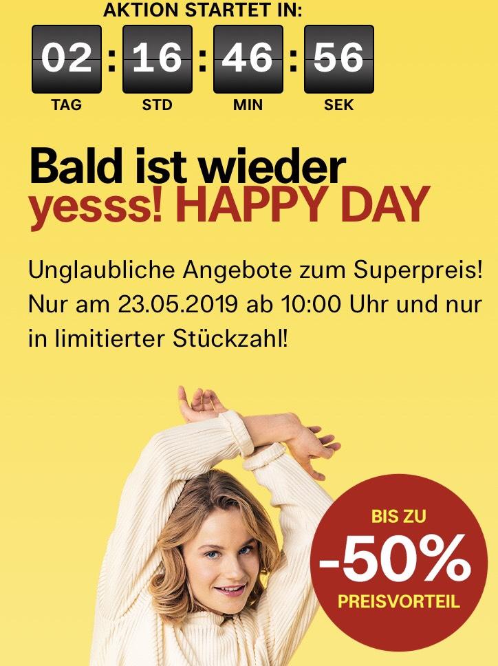 Yesss! HAPPY DAY am 23.5. - bis zu 50 % Preisvorteil