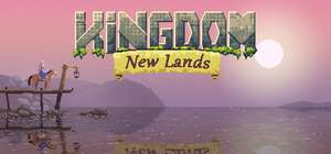 Kingdom: New Lands (Epic Games Store - PC) kostenlos - ab dem 6. Juni