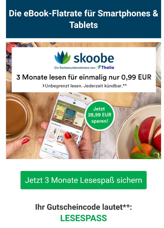 [Thalia | Skoobe] EBOOK-FLATRATE | 3 Monate unbegrenzt lesen für einmalig € 0,99