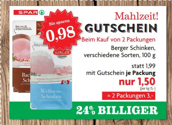 [Spar Mahlzeit+Marktguru] Berger Schinken 100g um €1,-
