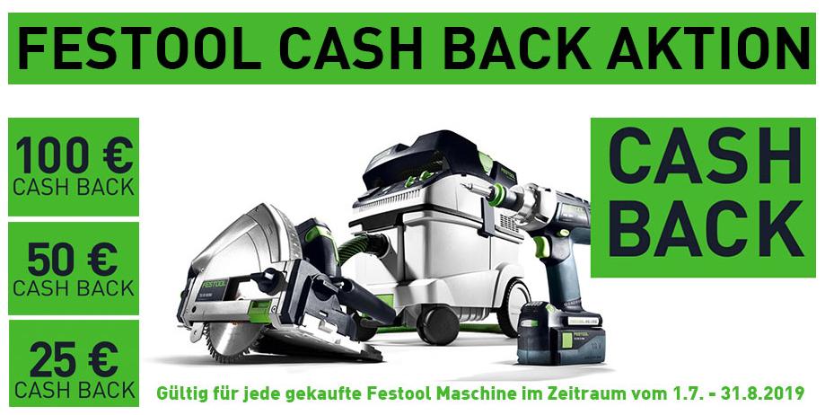 FESTOOL Cashback Aktion - zwischen 25€ und 100€