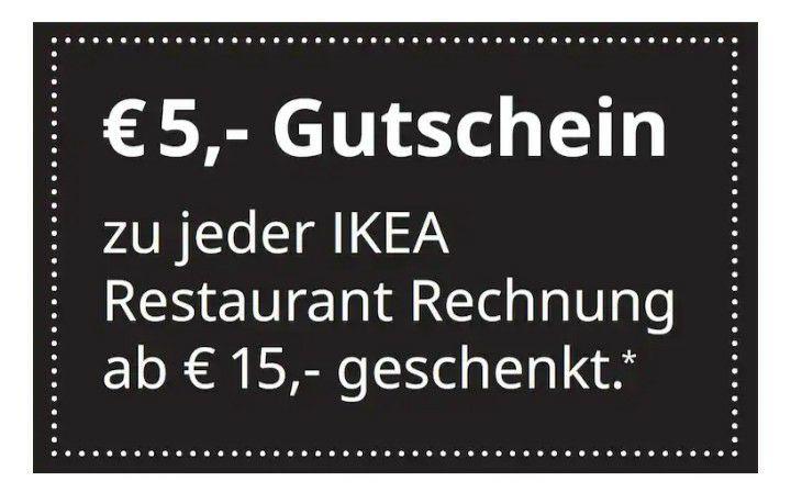 €5,- Gutschein zu jeder IKEA Restaurant Rechnung ab €15,- geschenkt*.