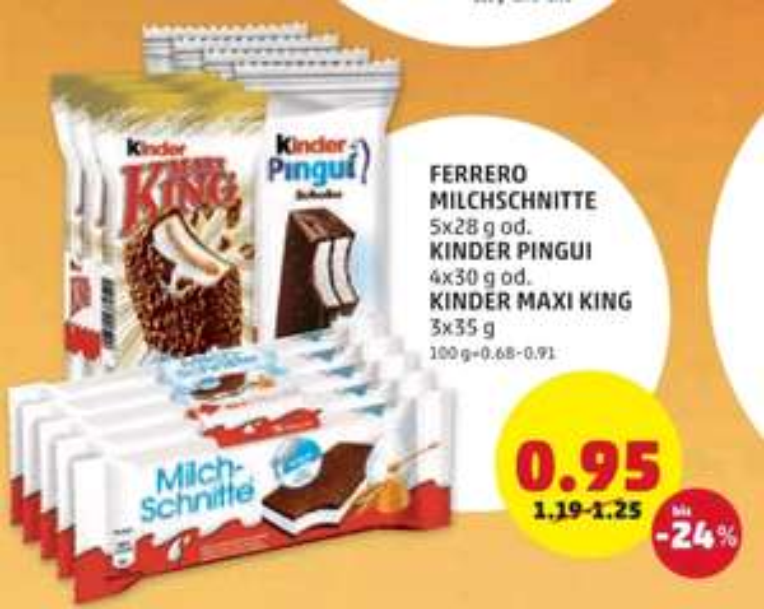 [Penny] Nur heute: Ferrero Kinder Pinguin, Maxi King und Milchschnitte um € 0,95