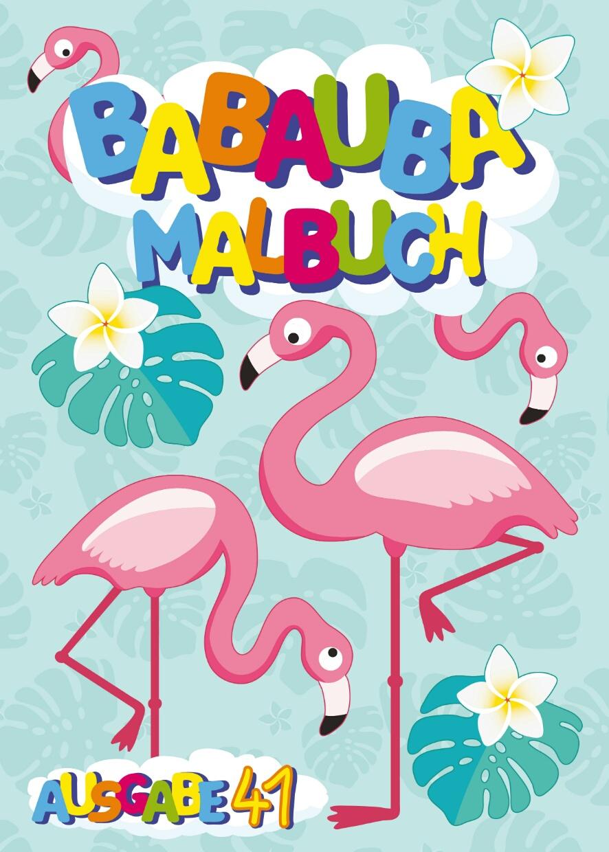 65 Kostenlose Babauba Kinder Malbücher als PDF Download