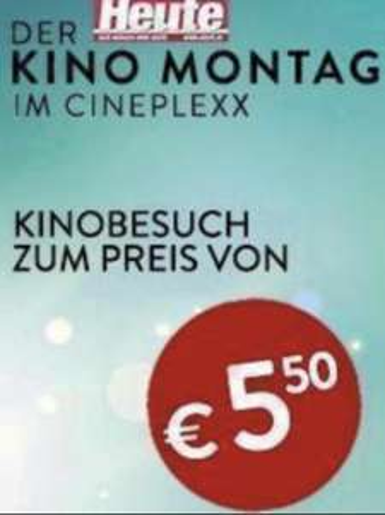 Heute Kino Montag: Cineplexx und Constantin Kinos 5,50€ pro Ticket