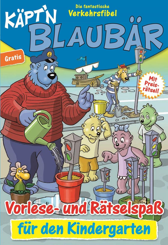 Käpt'n Blaubär - Die fantastische Verkehrsfibel (Kindergarten) kostenlos