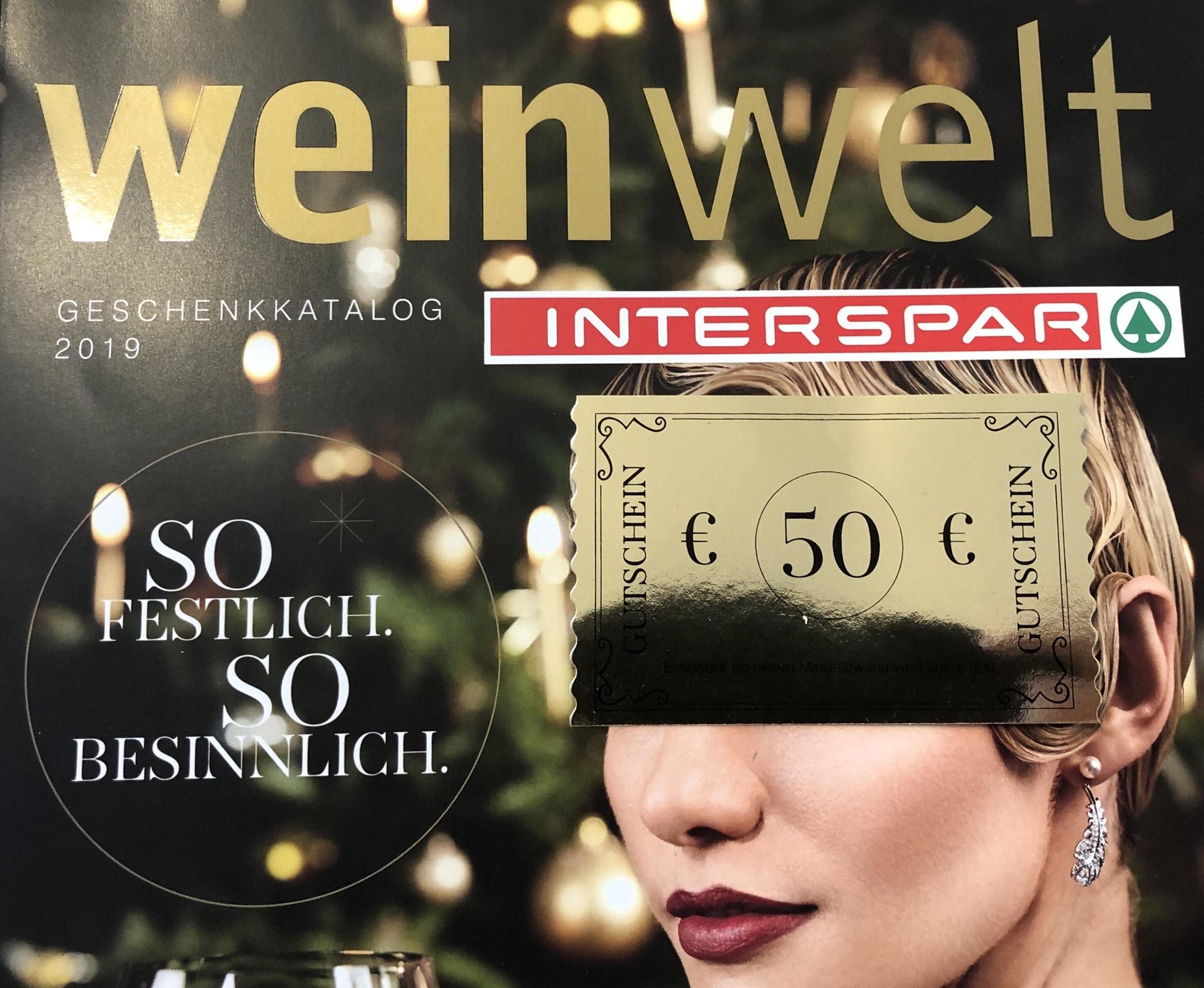 50,- € Abzug bei MBW von 300,- € in der Weinwelt von INTERSPAR