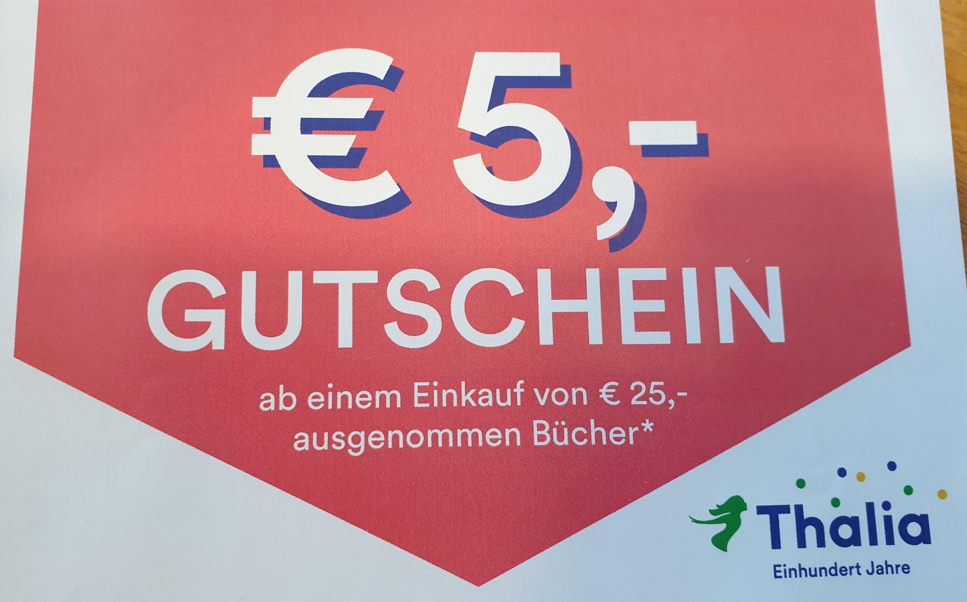 Thalia: EUR 5,-- Rabatt ab EUR 25,-- Einkauf, offline und online