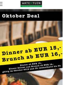 Watertuin 3h Dinner Deluxe  All u can eat and drink um 16€