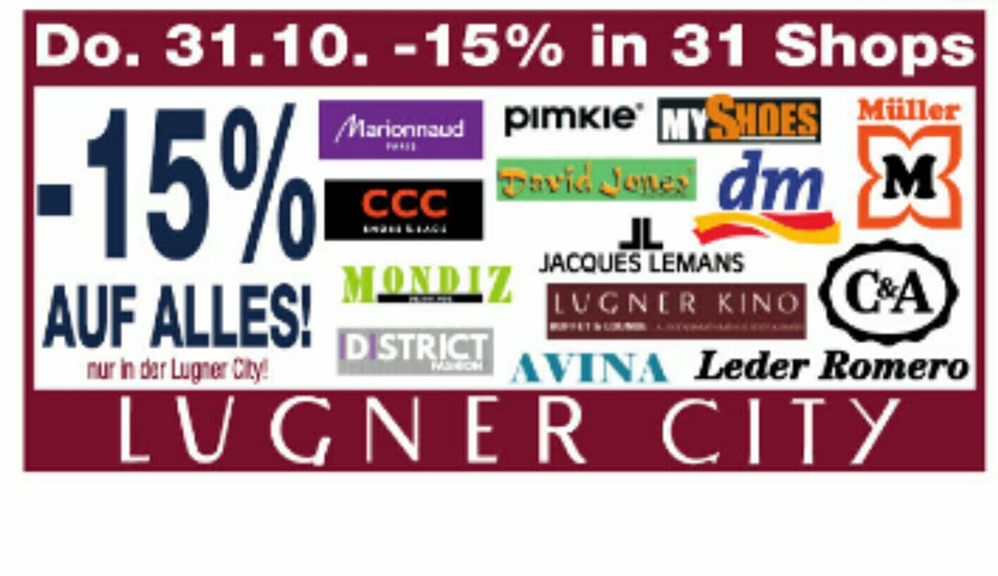 [Lugner City] -15% auf alles in 31 Shops wie z.B. Müller, dm, C&A uvm