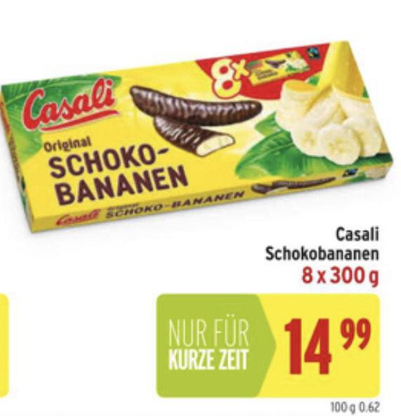 8 x 300g Casali Schokobananen = 1,87€