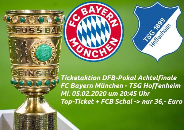 4x DFB Pokal Karten FC Bayern München - Hoffenheim + 4 x Fan-Schal (inkl. 16€ Spende!)