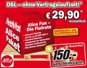 Alice Fun ohne Vertragslaufzeit + 150€ Media Markt Gutschein