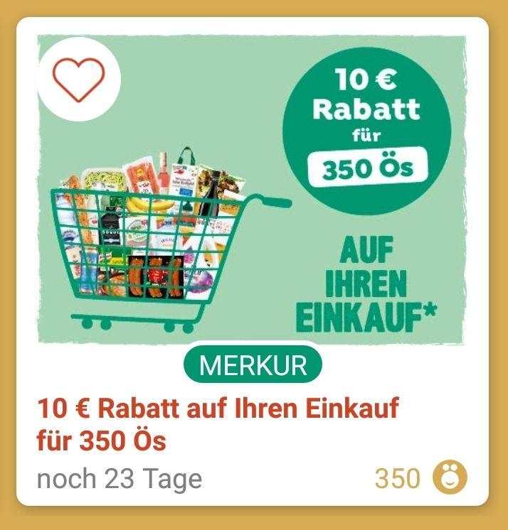 Merkur: 10€ Rabatt für 350 Ös (ohne Mindestumsatz)