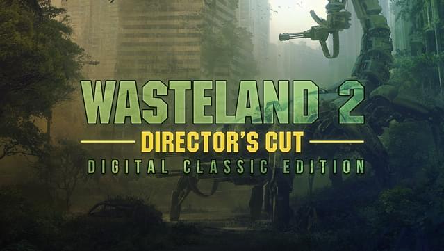 [GOG] Wasteland 2 Director's Cut Digital Classic Edition kostenlos